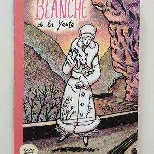 Blanche de la yourte Valmeinier